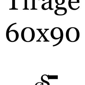 Tirage 60×90